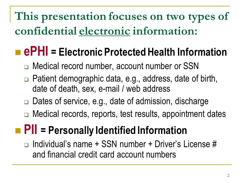 ePHI = Electronic Protected Health Information