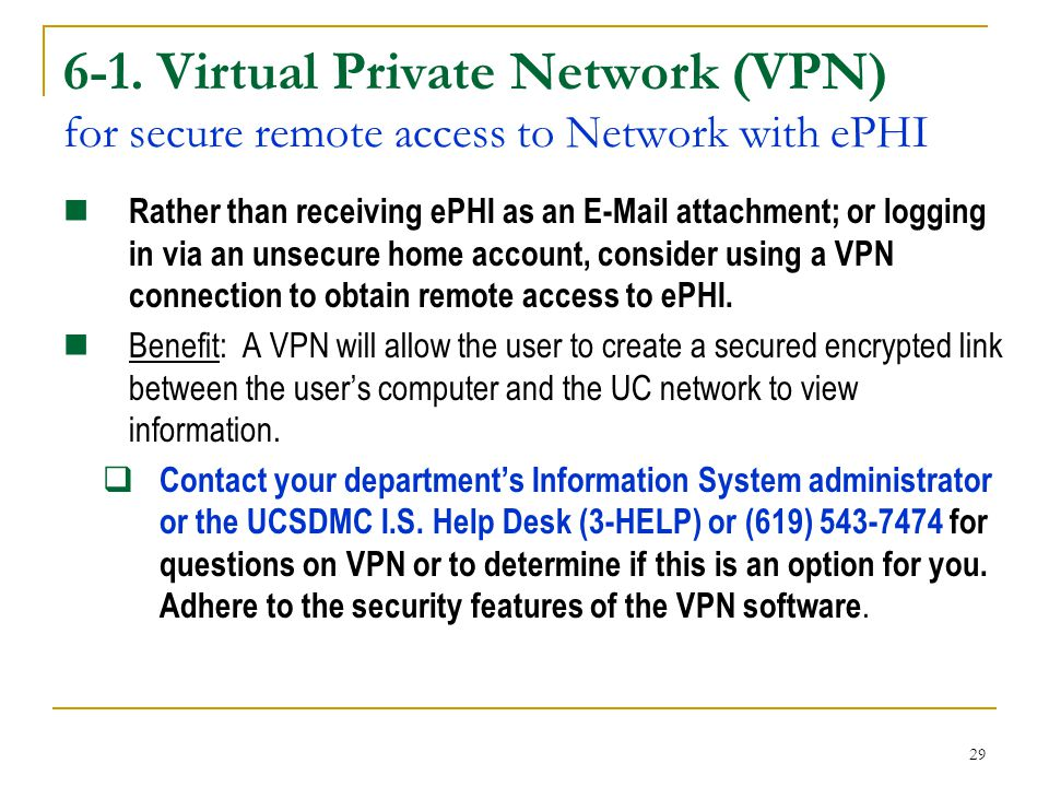 6-1. Virtual Private Network (VPN) for secure remote access to Network with ePHI