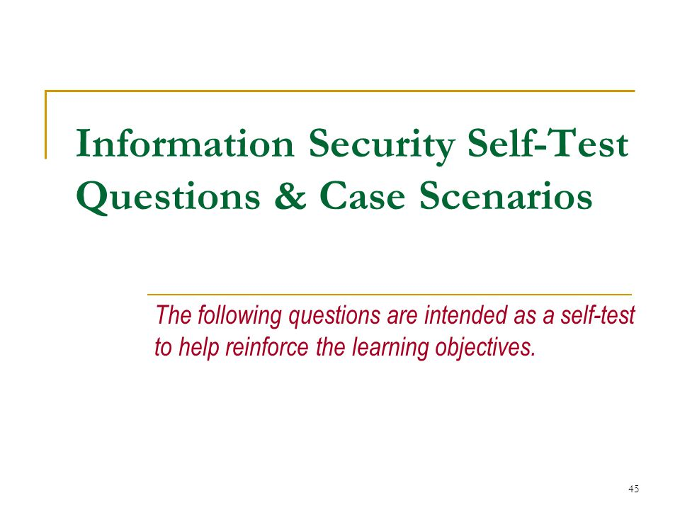 Information Security Self-Test Questions & Case Scenarios