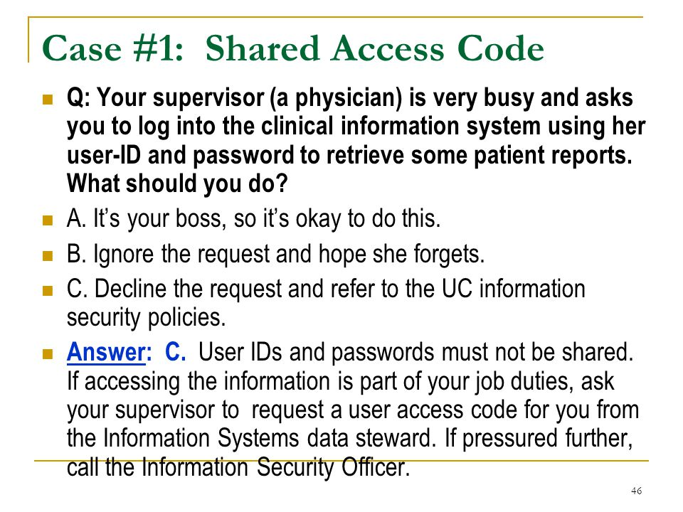 Case #1: Shared Access Code