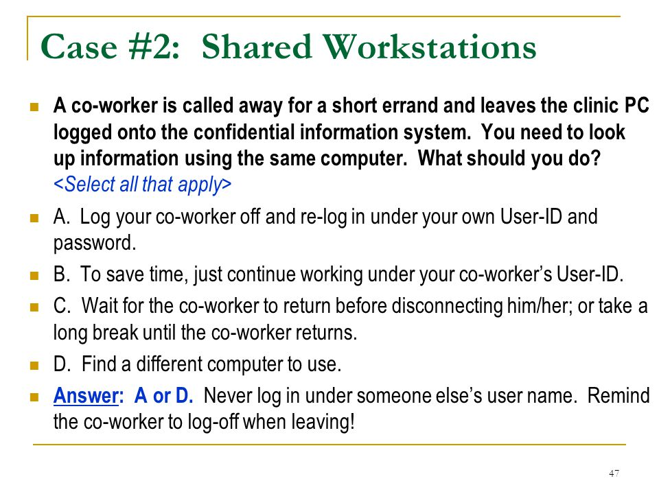 Case #2: Shared Workstations