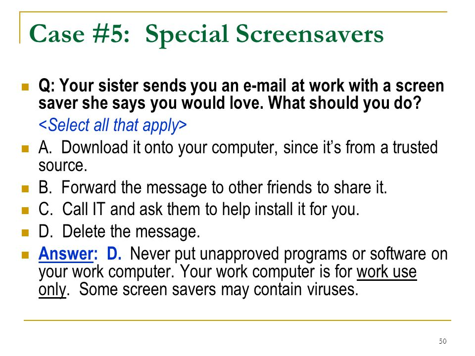 Case #5: Special Screensavers