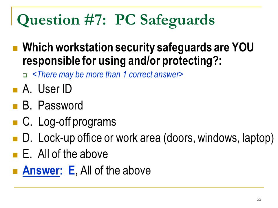Question #7: PC Safeguards