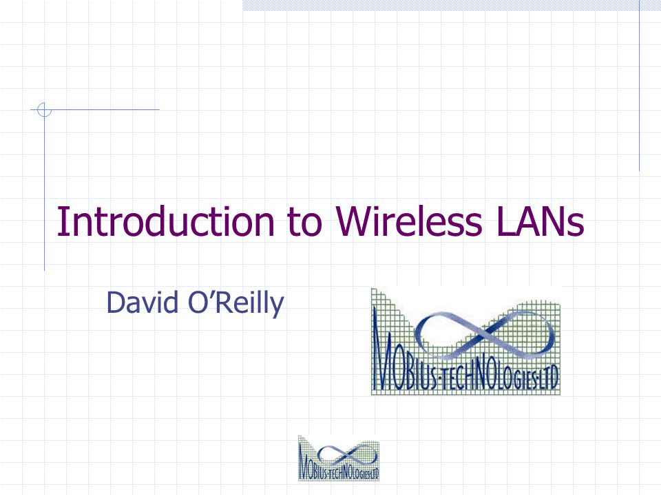 Introduction to Wireless LANs