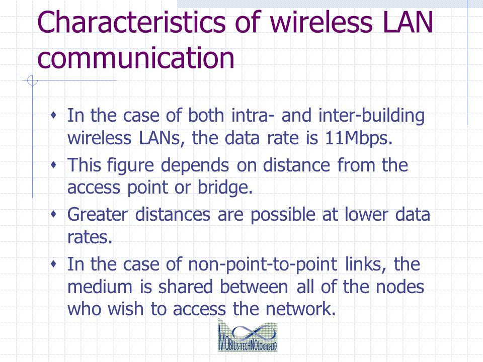 Characteristics of wireless LAN communication