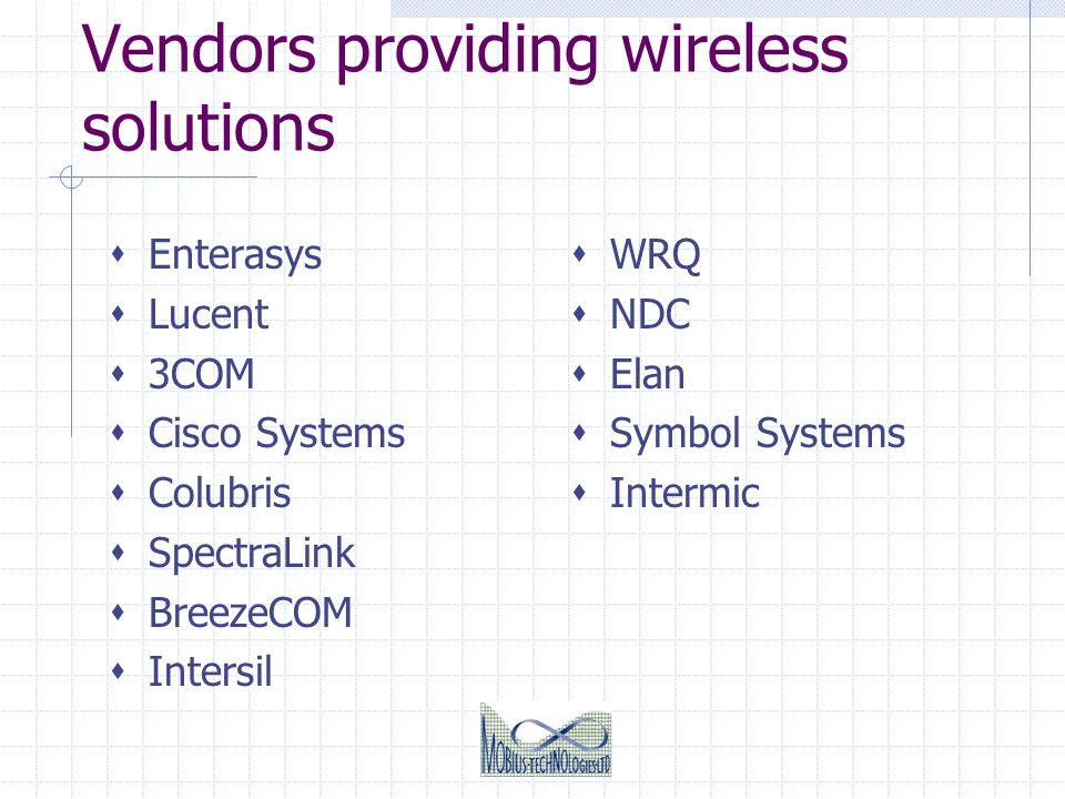 Vendors providing wireless solutions