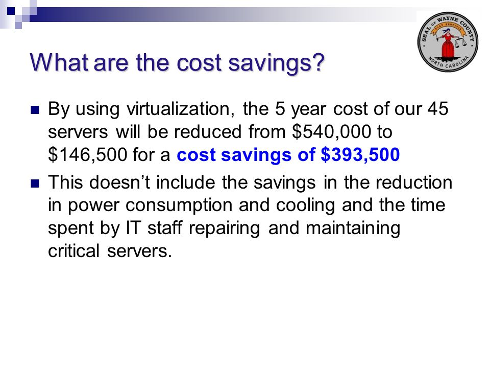What are the cost savings