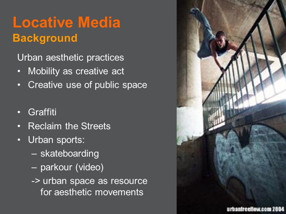 Locative Media Background Urban aesthetic practices