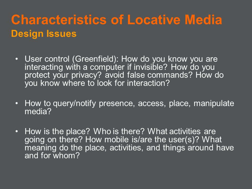 Characteristics of Locative Media