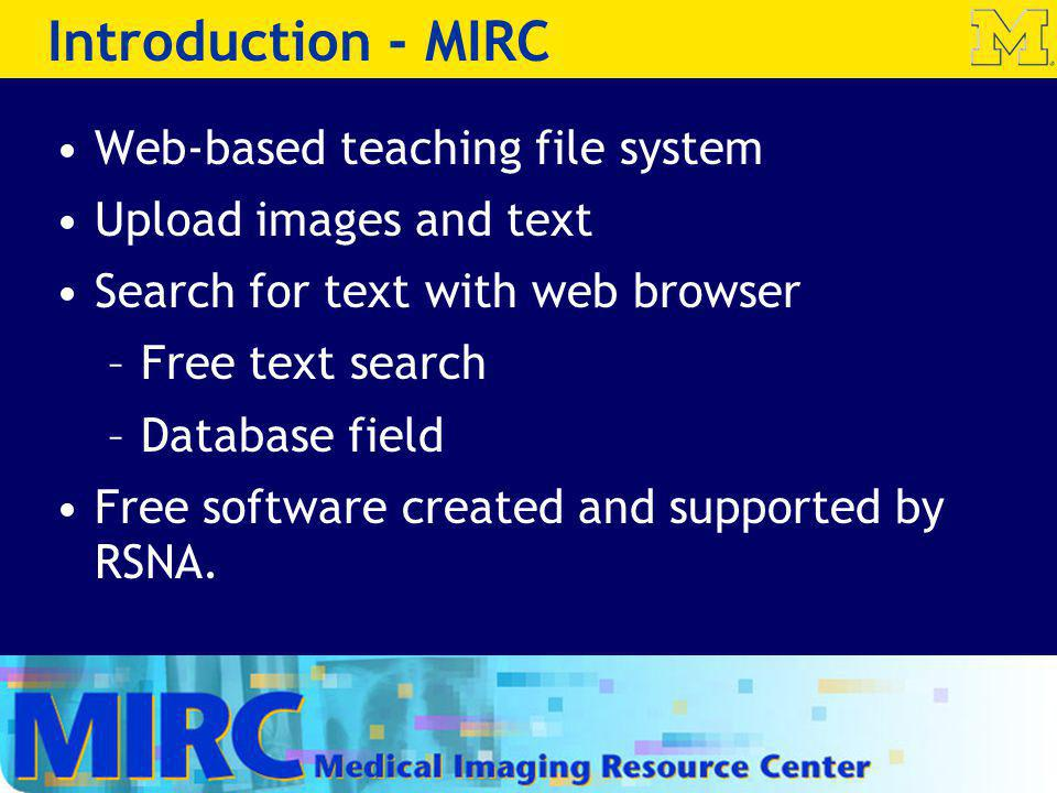 Introduction - MIRC Web-based teaching file system