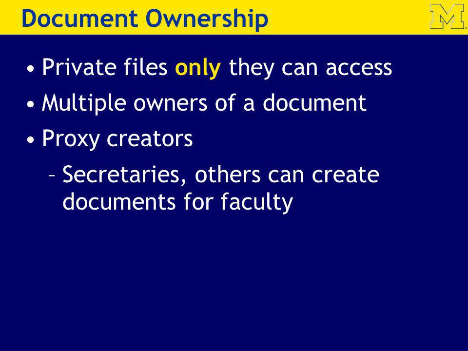 Document Ownership Private files only they can access