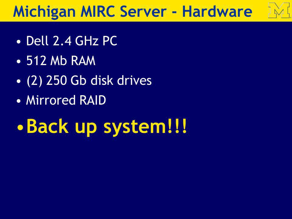 Michigan MIRC Server - Hardware