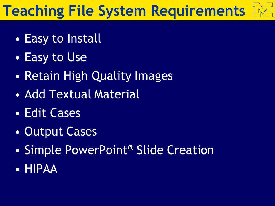 Teaching File System Requirements
