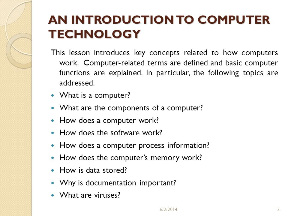 AN INTRODUCTION TO COMPUTER TECHNOLOGY