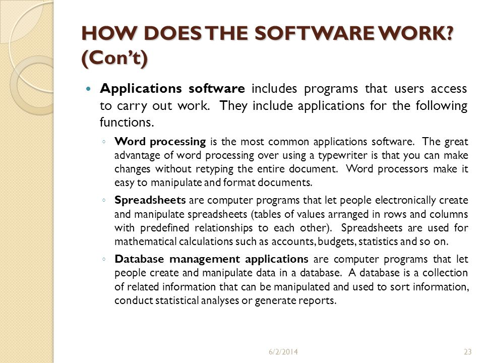 HOW DOES THE SOFTWARE WORK (Con't)