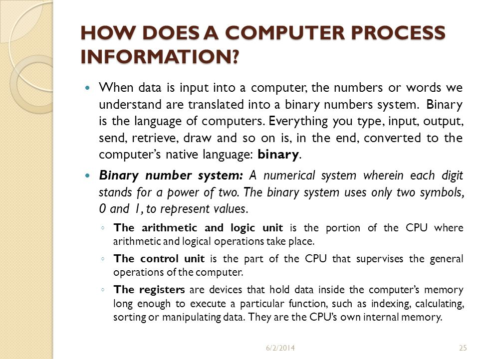 HOW DOES A COMPUTER PROCESS INFORMATION
