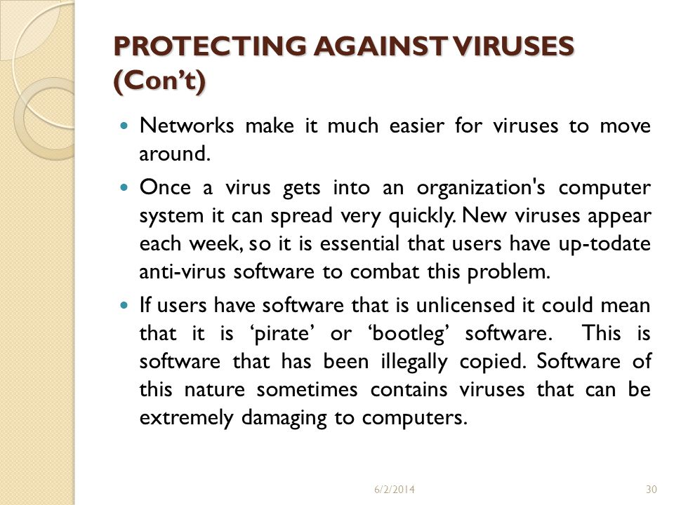 PROTECTING AGAINST VIRUSES (Con't)
