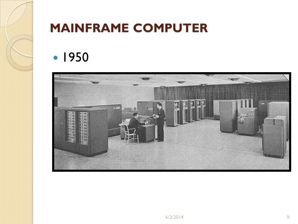 MAINFRAME COMPUTER 1950 3/31/2017