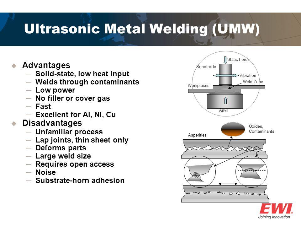 Ultrasonic Metal Welding (UMW)