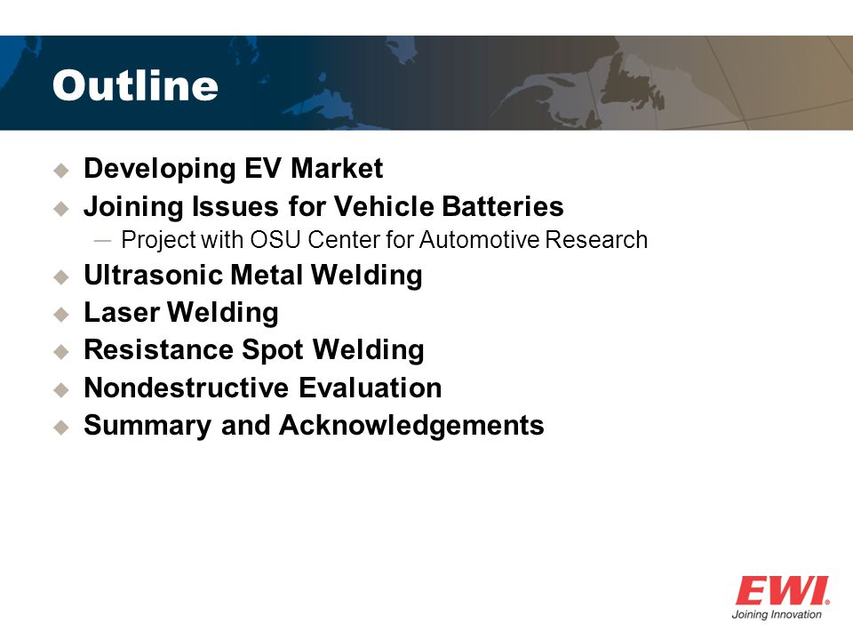 Outline Developing EV Market Joining Issues for Vehicle Batteries