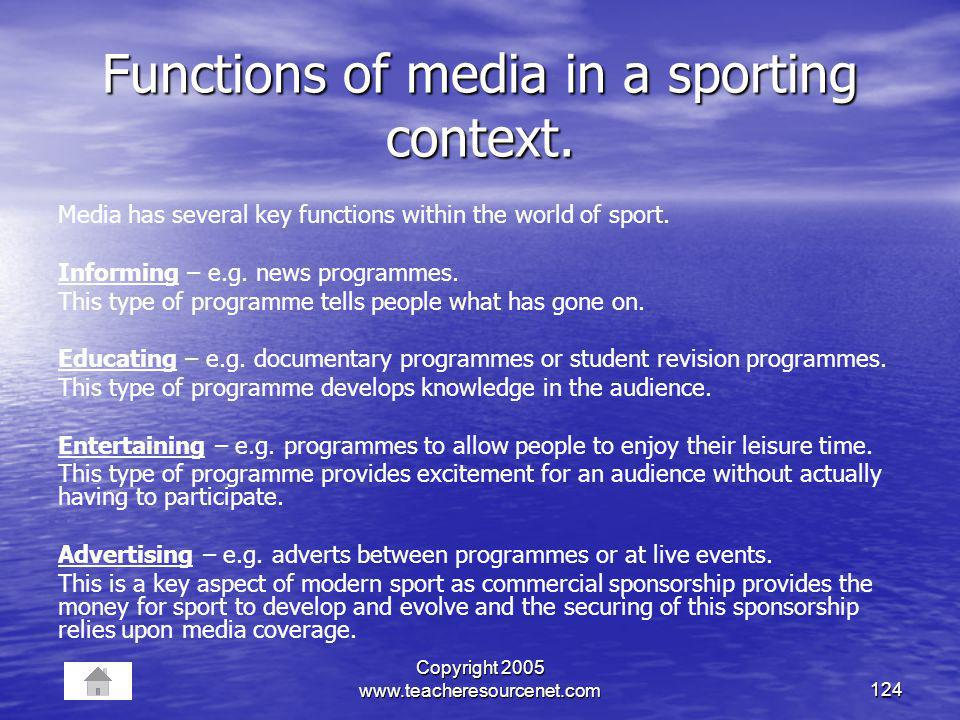 Functions of media in a sporting context.