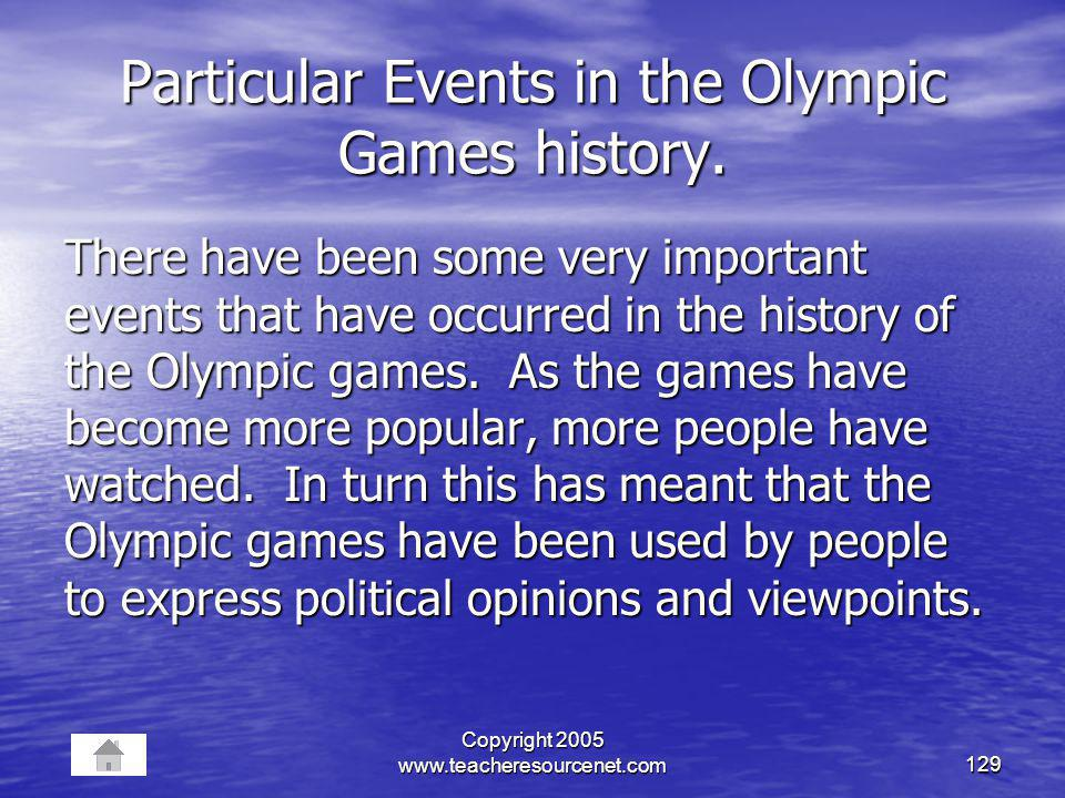 Particular Events in the Olympic Games history.