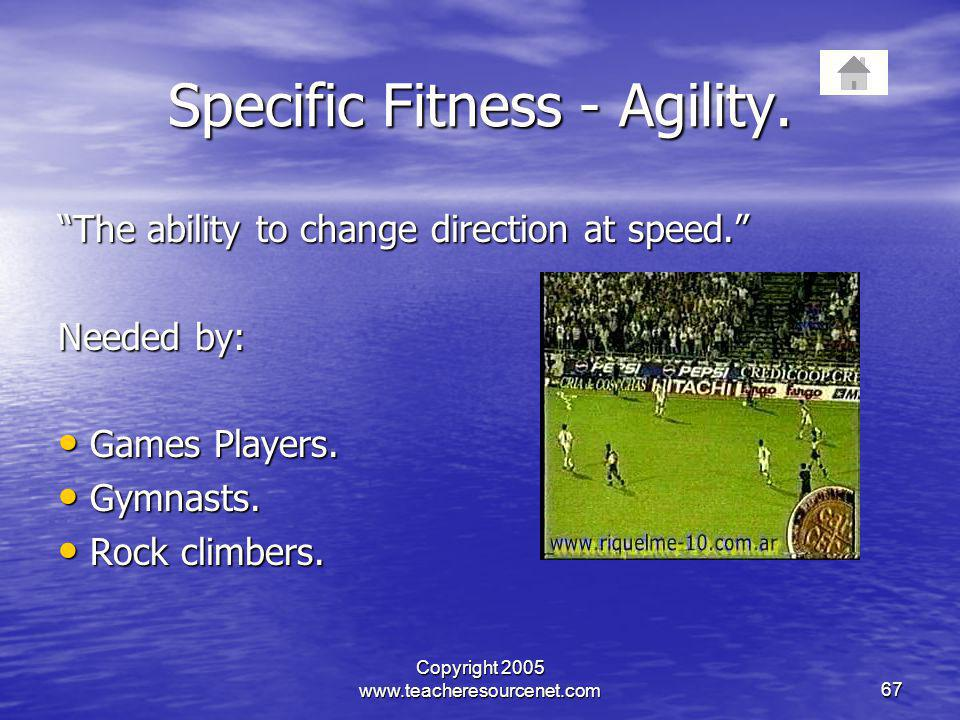 Specific Fitness - Agility.