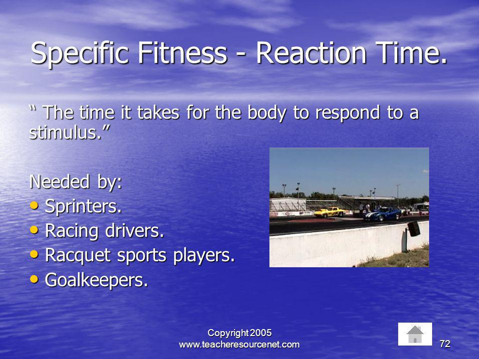 Specific Fitness - Reaction Time.