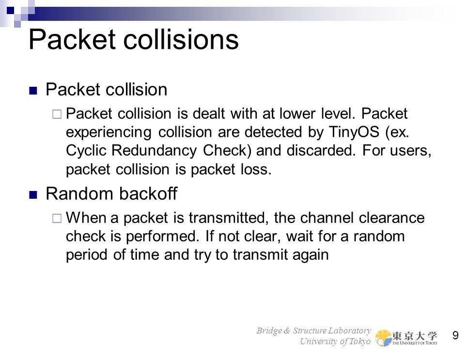 Packet collisions Packet collision Random backoff