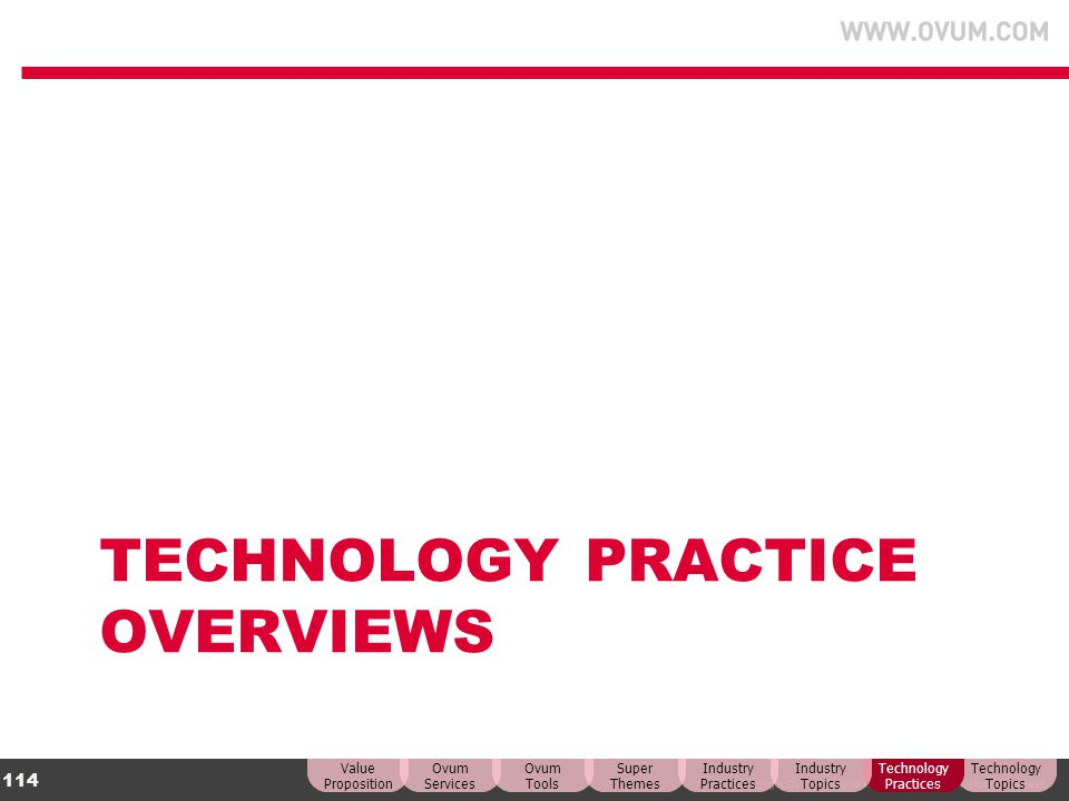TECHNOLOGY Practice Overviews