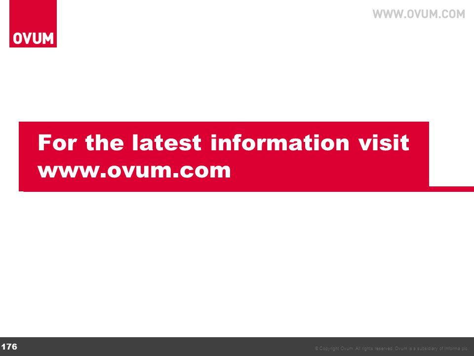 For the latest information visit www.ovum.com