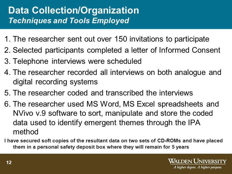 Data Collection/Organization Techniques and Tools Employed