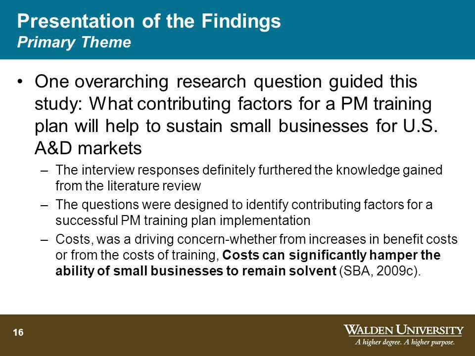 Presentation of the Findings Primary Theme