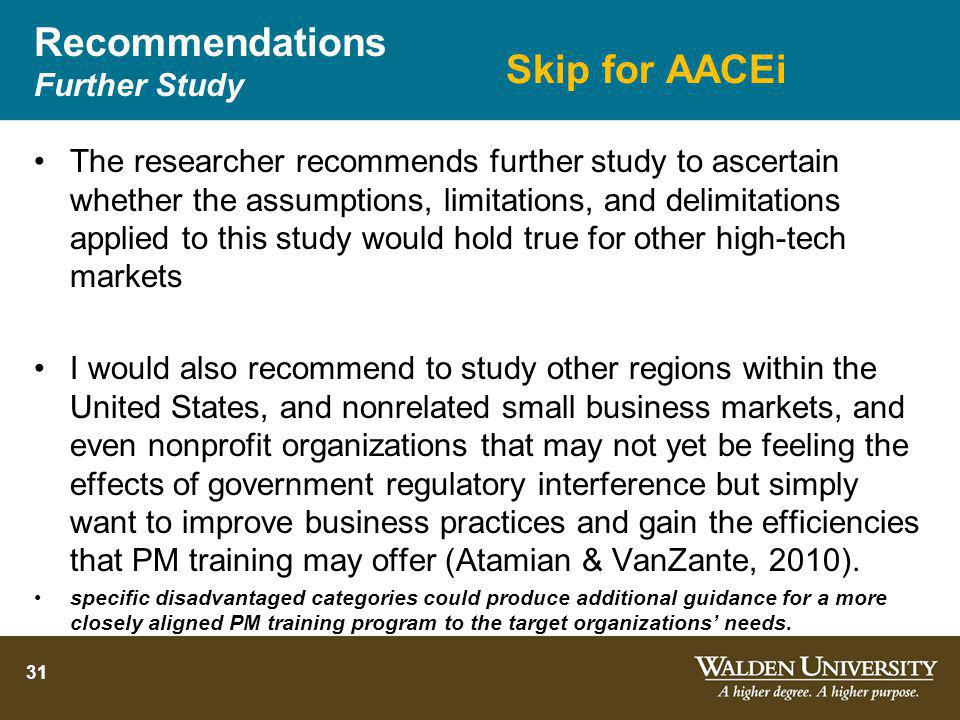 Recommendations Further Study