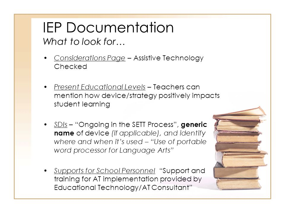 IEP Documentation What to look for…