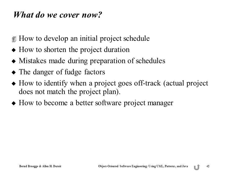 What do we cover now How to develop an initial project schedule
