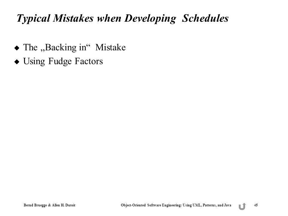 Typical Mistakes when Developing Schedules