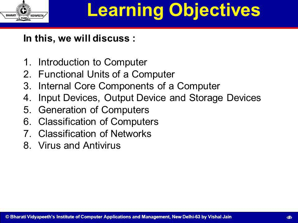 Learning Objectives In this, we will discuss :