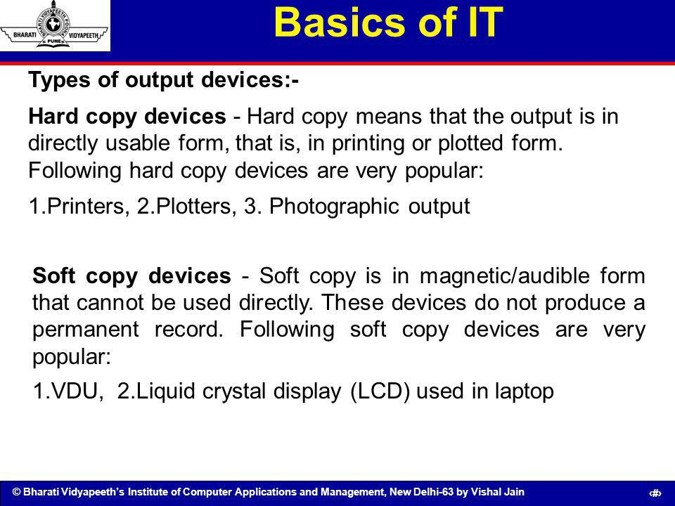 Basics of IT Types of output devices:-