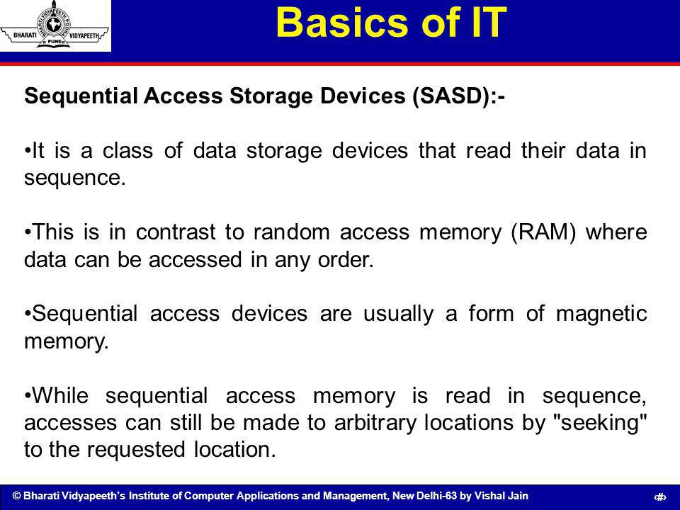 Basics of IT Sequential Access Storage Devices (SASD):-