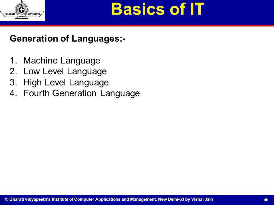 Basics of IT Generation of Languages:- Machine Language