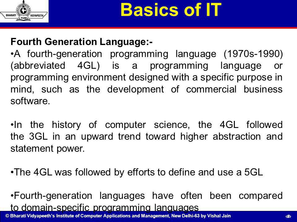 Basics of IT Fourth Generation Language:-