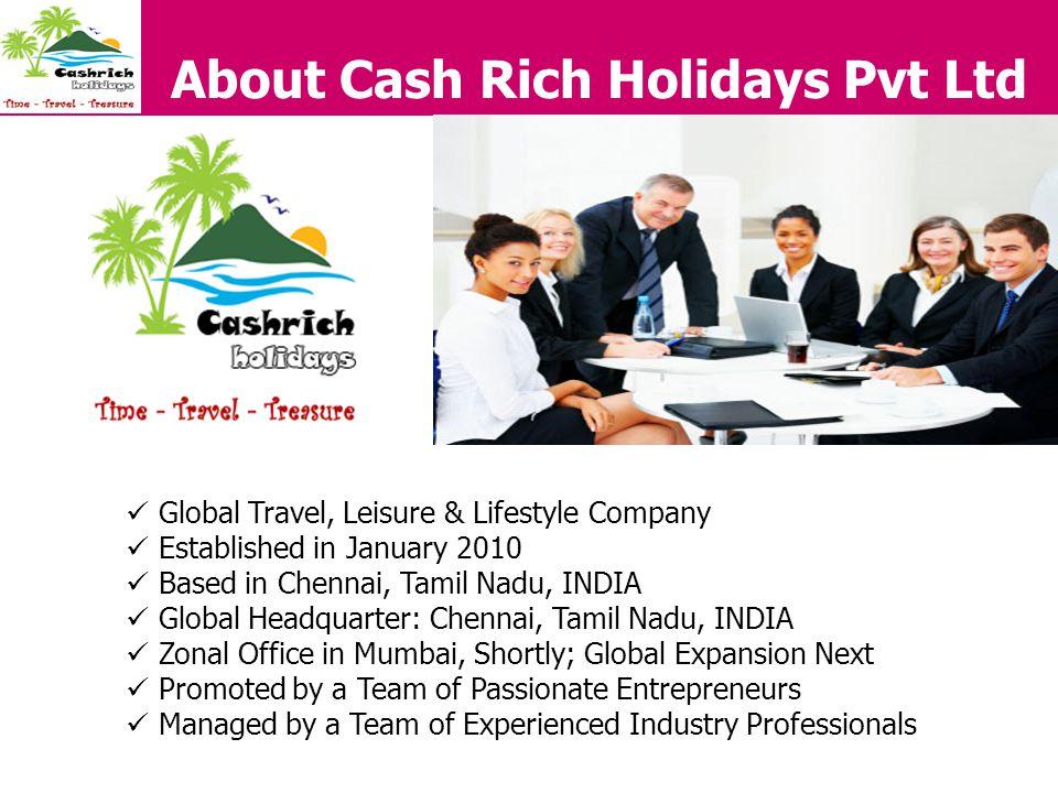 About Cash Rich Holidays Pvt Ltd