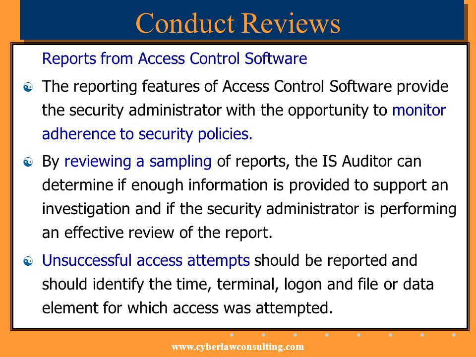 Conduct Reviews Reports from Access Control Software