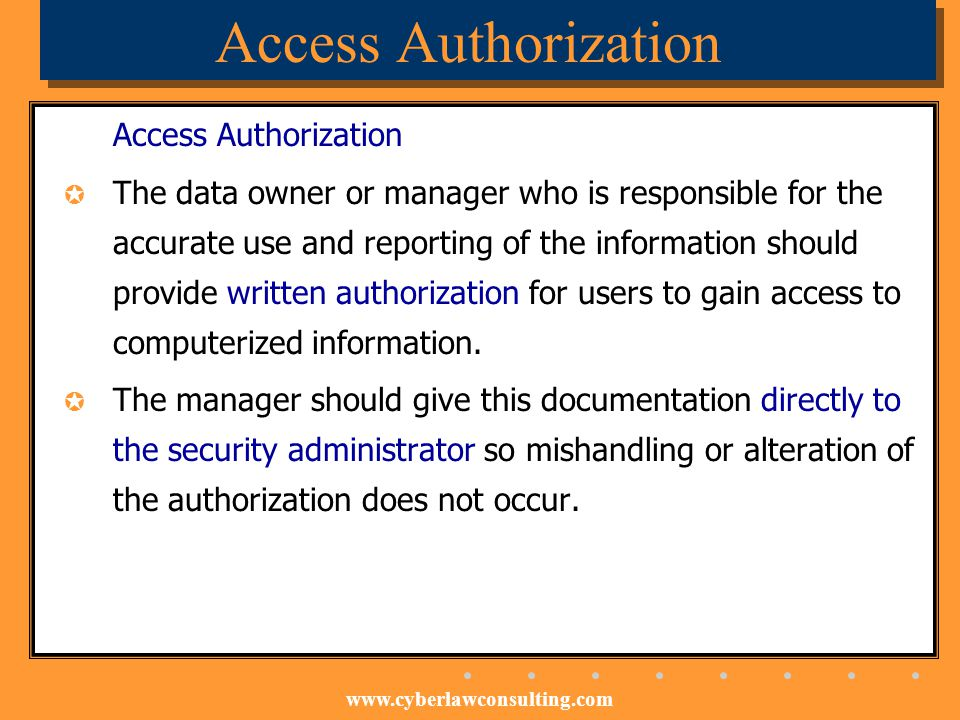 Access Authorization Access Authorization