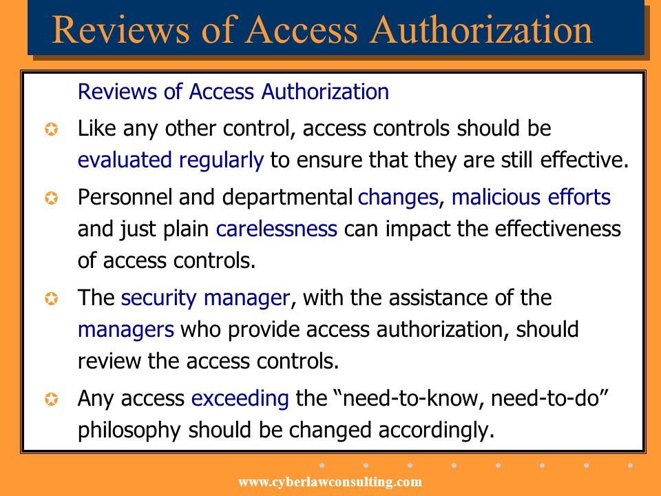 Reviews of Access Authorization