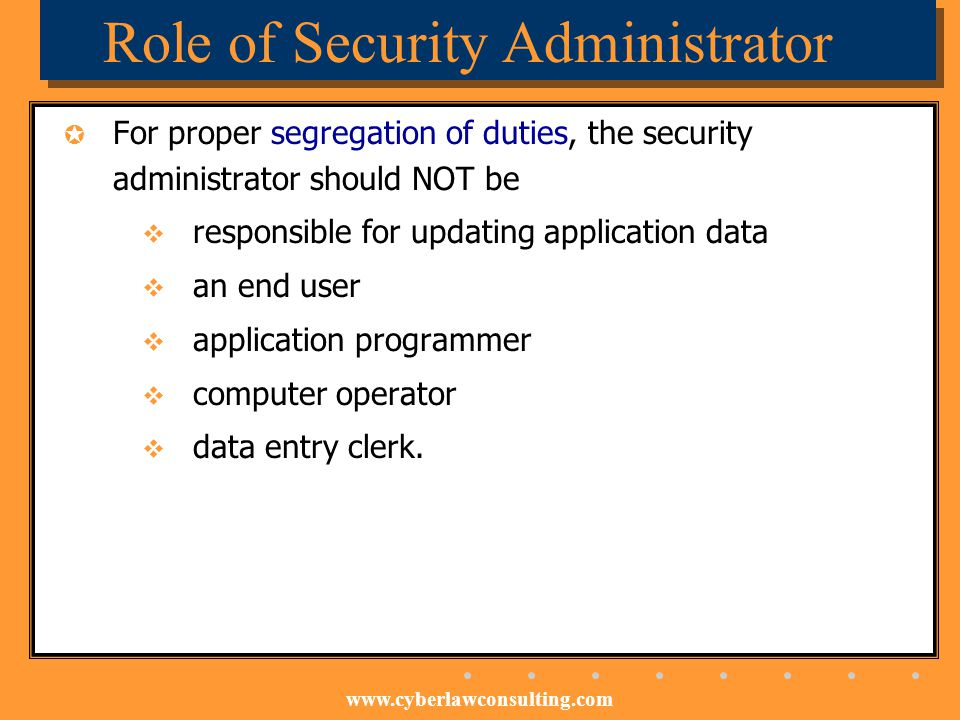 Role of Security Administrator