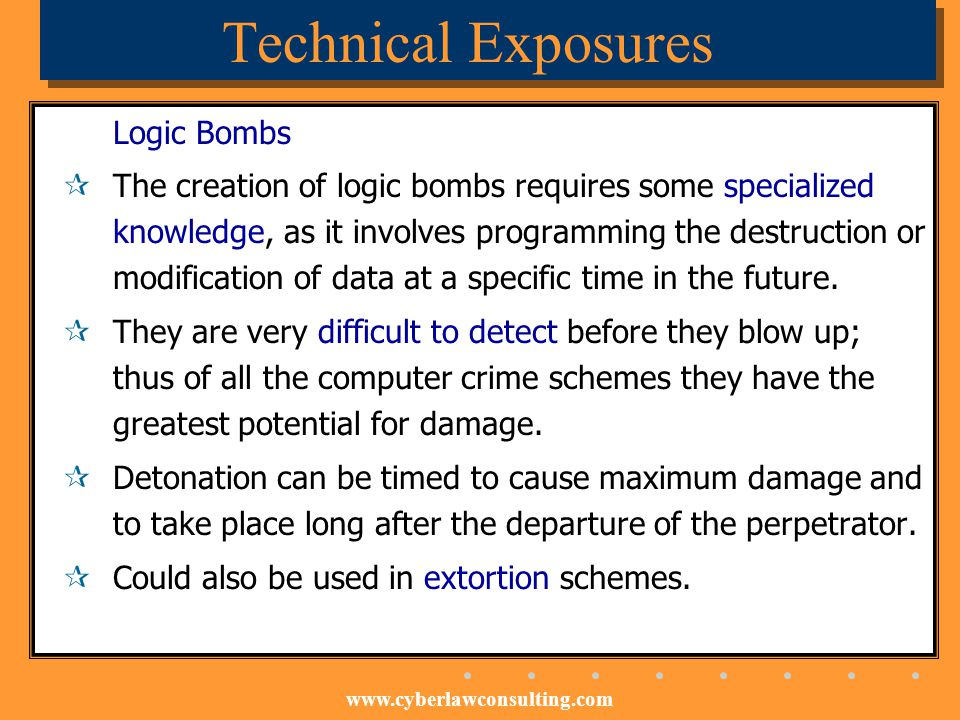 Technical Exposures Logic Bombs