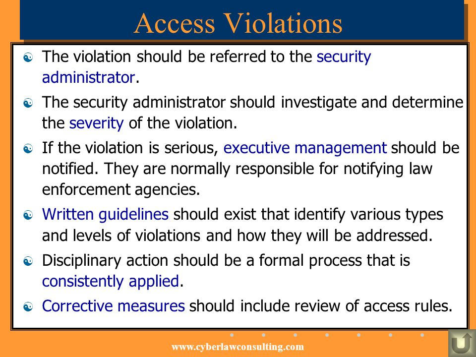 Access Violations The violation should be referred to the security administrator.