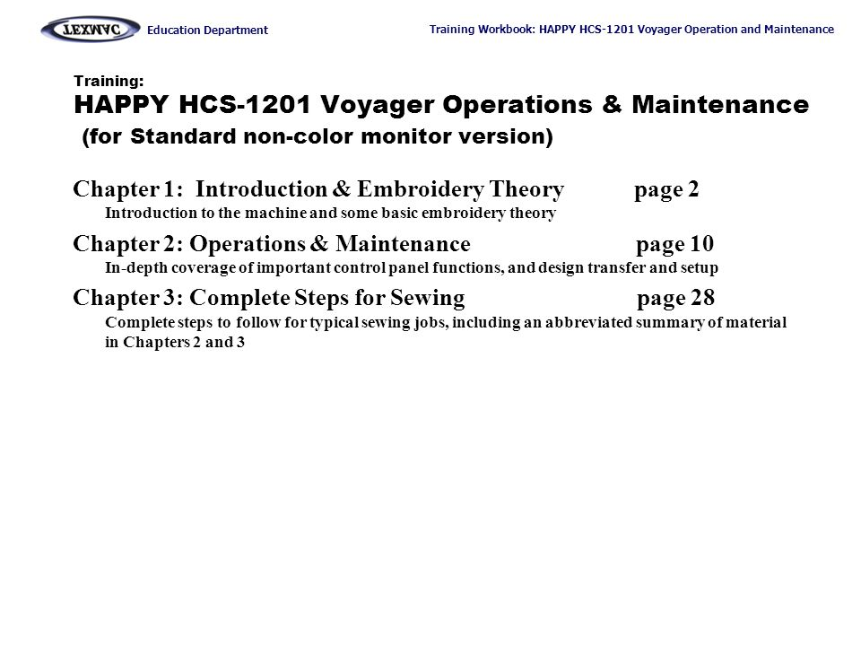 Training: HAPPY HCS-1201 Voyager Operations & Maintenance (for Standard non-color monitor version)